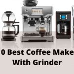 Best Coffee Maker With Grinder Of 2020 (Sep.)   Deeply  Review