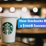How Starbucks Became a 0B Success Story | The Startup