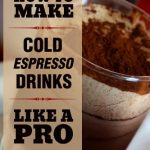 How to Make Cold Espresso Drinks Like A Pro: A Beginner's Guide to DIY Iced  Lattes & Frappes - Kindle edition by Dasko, Bethany. Cookbooks, Food & Wine  Kindle eBooks @ Amazon.com.