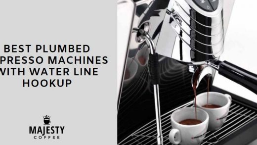 6 Best Plumbed Espresso Machines with Water Line Hookup (2021) – Majesty  Coffee