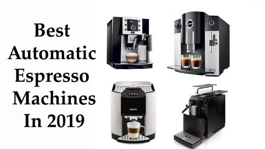 7 Best Automatic Espresso Machines Of 2020 Features And Review