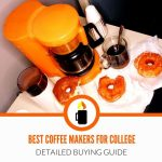 Best Coffee Makers For College (**2020 Buying Guide**) - Hot Mug Coffee
