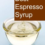 Best Espresso Syrup - How to Sweeten and Flavor your Coffee!