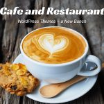 Cafe and Restaurant WordPress Themes - WP Daddy