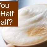 Can You Froth Half and Half? - Guide to Making Creamier Foam