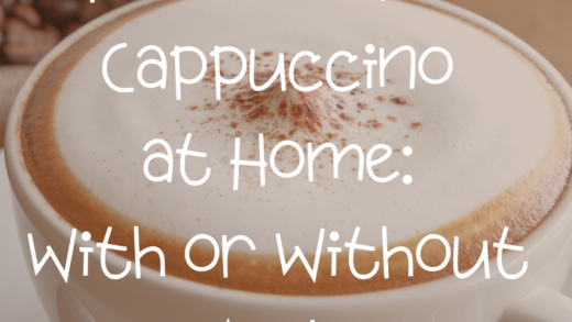 How to Make Cappuccino at Home (With or Without a Machine)   Be Your Own  Barista