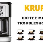Krups coffee maker troubleshooting: Krups is not working, not brewing