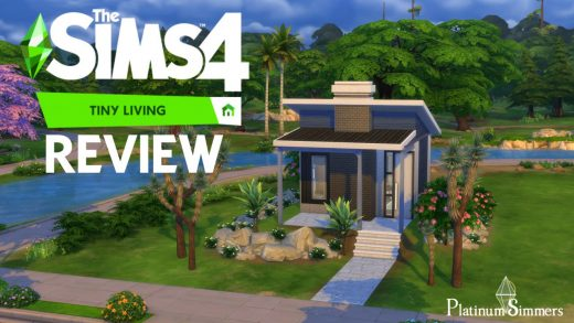 The Sims 4 Tiny Living – Early Access review – Platinum Simmers