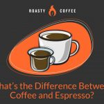 What's the Difference Between Espresso vs. Coffee?