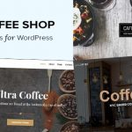19 Best Coffee Shop Themes for WordPress (2021)