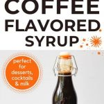 How to make coffee syrup at home (the easy way)   Coffeewise