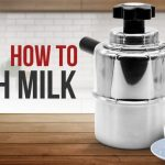 How To Froth Milk