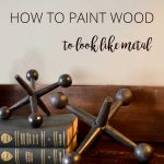 How To Make Wood Look Like Metal – Rustic Crafts & Chic Decor