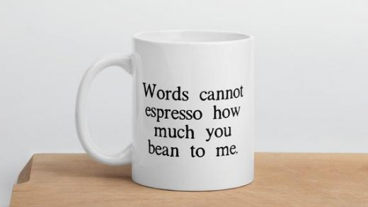 Words Cannot Espresso How Much You Bean To Me Funny | Etsy
