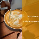 make latte at home without an espresso machine %