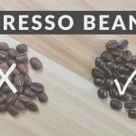 How to Pick the Best Coffee Beans for Espresso   2021 GUIDE