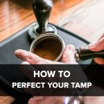 How to Perfect Your Tamp – Clive Coffee