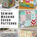 30+ FREE Sewing Machine Cover Patterns - So Sew Easy