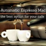 Why Semi-Automatic Espresso Machines Are the Best Option | How to Start an  LLC