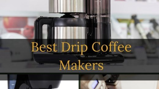 The Best Drip Coffee Makers in 2021 | Reviews & Comparisons
