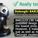 Should you buy Delonghi's outdated espresso machines in 2019? De'Longhi  BAR32 Retro and EC190/201/220/221 Test & Review | 101Coffeemachines.Info