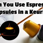 Can You Use Espresso Capsules in a Keurig? (Yes, if you do this!)