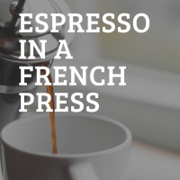 Can You Make Espresso With A French Press? Cliff & Pebble