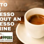 How to make espresso at home without an espresso machine - Bean Hoppers