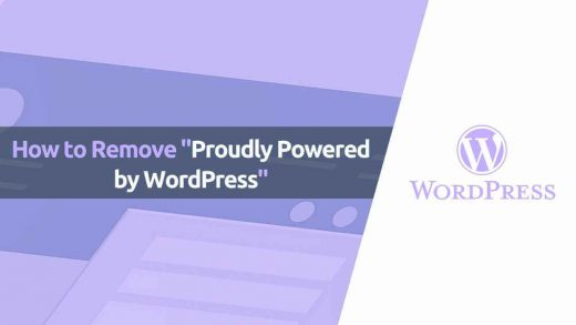 """How to Remove """"Proudly Powered by WordPress"""" from Footer?"""