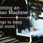 Best Practices for Renting an Espresso Machine   TRUiC