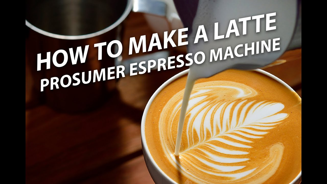 How to Make a Cappuccino on a Prosumer Espresso Machine - YouTube