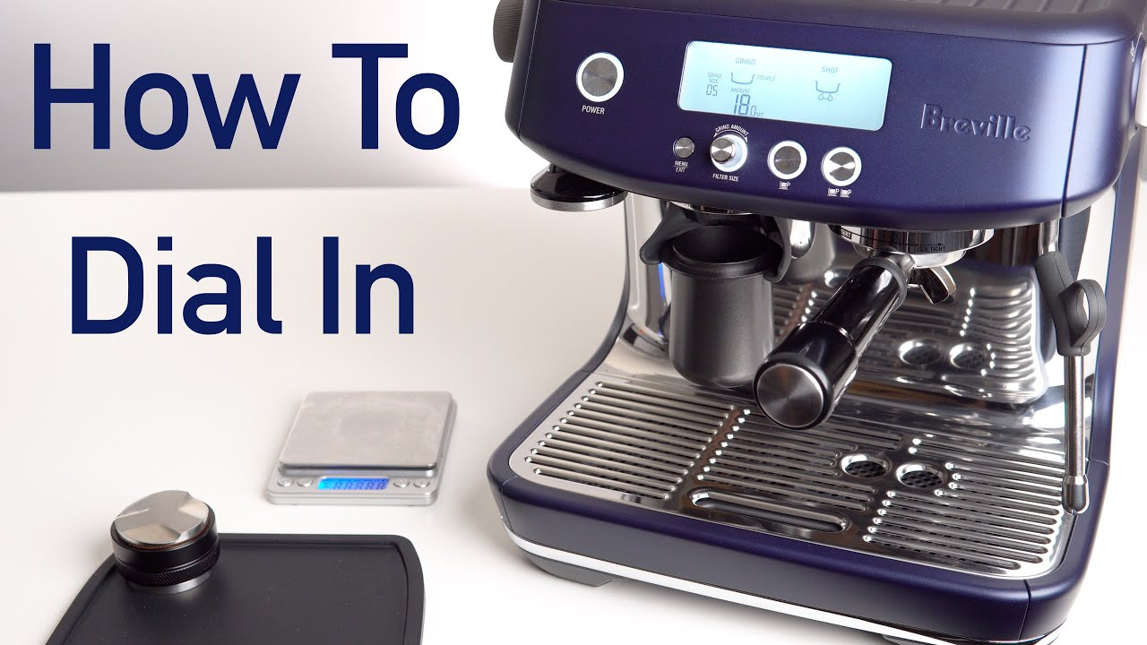 How To Dial In Espresso For Beginners | Using Breville DualBoiler - YouTube